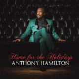 Home For The Holidays Lyrics Anthony Hamilton