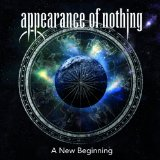 A New Beginning Lyrics Appearance Of Nothing