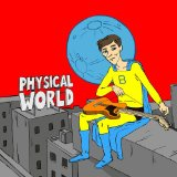 Physical World Lyrics Bart Davenport