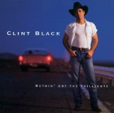 Nothin' But The Taillights Lyrics Black Clint