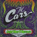 Just What I Needed-Cars Anthology Lyrics Cars, The