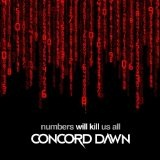 Numbers Will Kill Us All Lyrics Concord Dawn