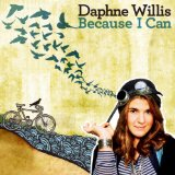 Because I Can Lyrics Daphne Willis
