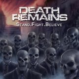 Stand.Fight.Believe Lyrics Death Remains