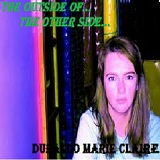 The Outside Of The Other Side Lyrics Dubaldo Marie Claire