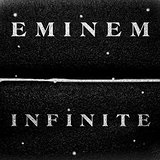 Infinite Lyrics Eminem