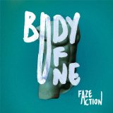 Body of One Lyrics Faze Action