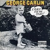 A Place For My Stuff Lyrics George Carlin