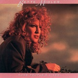 Some People's Lives Lyrics Midler Bette