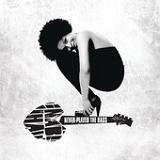 Never Played the Bass (Radio Edit) (Single) Lyrics Nabiha