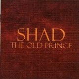 The Old Prince Lyrics Shad