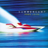 Pure Juice Lyrics Summercamp