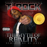 The Myth of Reality: Tenth Anniversary Edition Lyrics T-Rock