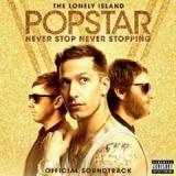 Popstar: Never Stop, Never Stopping Lyrics The Lonely Island