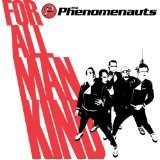 For All Mankind Lyrics The Phenomenauts