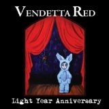 Light Year Anniversary Lyrics Vendetta Red