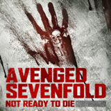 Not Ready To Die (Single) Lyrics Avenged Sevenfold