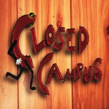 Closed Campus Lyrics Closed Campus