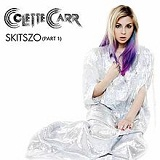 The Skitszo Collection (Part 1) (EP) Lyrics Colette Carr