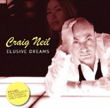 Elusive Dreams Lyrics Craig Neil