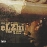 Witness My Growth: The Mixtape 97-04 Lyrics Elzhi