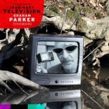 Imaginary Television Lyrics Graham Parker
