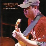 Jazzhound Lyrics Johnny Alegre Affinity