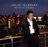 Romantic Classics Lyrics Julio Iglesias
