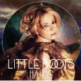 Hands Lyrics Little Boots