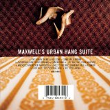 Maxwell's Urban Hang Suite Lyrics Maxwell