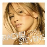 Come And Get It Lyrics Rachel Stevens