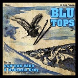 Blu Tops (EP) Lyrics Ski Beatz