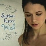 Wish Lyrics Sutton Foster