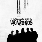 Vagabonds Lyrics The Classic Crime