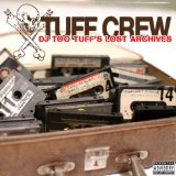 DJ Too Tuff's Lost Archives Lyrics Tuff Crew