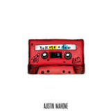 ForMe + You (EP) Lyrics Austin Mahone
