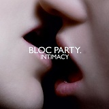 Intimacy Lyrics Bloc Party