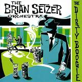 Dirty Boogie Lyrics Brian Setzer Orchestra