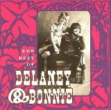 Miscellaneous Lyrics Delaney & Bonnie