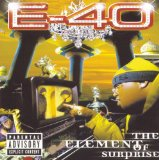 The Element Of Surprise Lyrics E-40