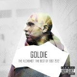 The Alchemist The Best Of 1992-2012 Lyrics Goldie