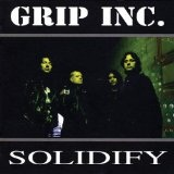 Solidify Lyrics Grip Inc.