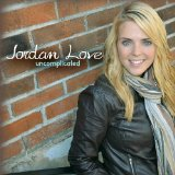 Uncomplicated Lyrics Jordan Love