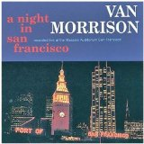 A Night in San Francisco Lyrics Morrison Van