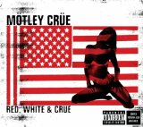 Red White & Crue Lyrics Motley Crue