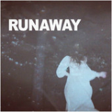 Runaway (Single) Lyrics Mr. Little Jeans