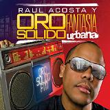 Fantasia Urbana Lyrics Oro Solido