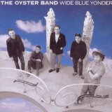 Wide Blue Yonder Lyrics Oyster Band