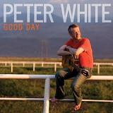 Good Day Lyrics Peter White