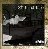 Still a Kid Lyrics Phora